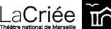 Théâtre National de Marseille La Criée